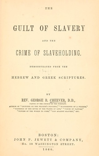 The guilt of slavery and the crime of slaveholding
