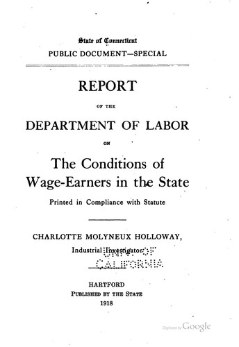 Report of the Department of Labor on the conditions of wage-earners in the state.
