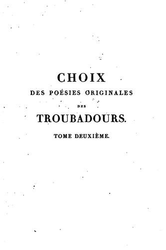 Choix des poésies originales des troubadours