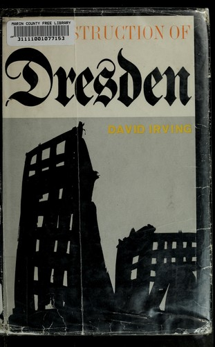 The destruction of Dresden.