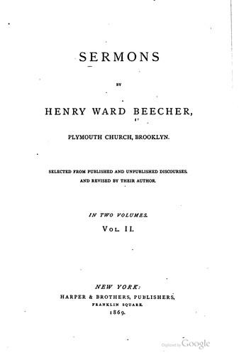 Download Sermons by Henry Ward Beecher, Plymouth church, Brooklyn.