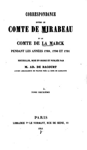Download Correspondance entre le comte de Mirabeau et le comte de La Marck