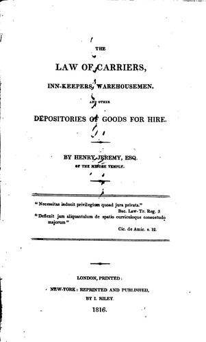 The law of carriers, inn-keepers, warehousemen, and other depositories of goods for hire.