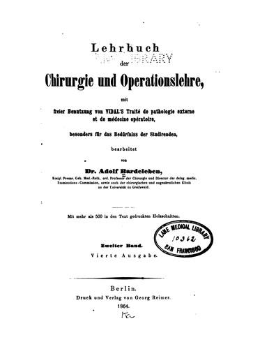 Lehrbuch der Chirurgie und Operationslehre: Mit freier Benutzung von Vidal's Traité de …