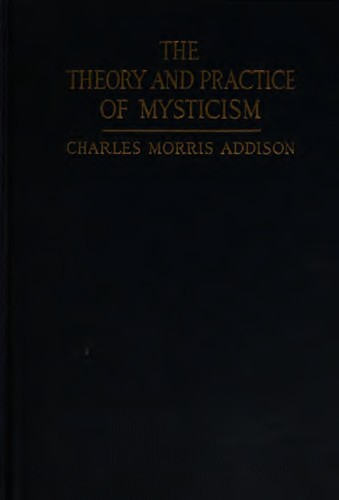 The theory and practice of mysticism