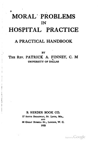 Download Moral problems in hospital practice