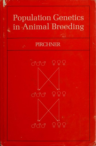 Download Population genetics in animal breeding.
