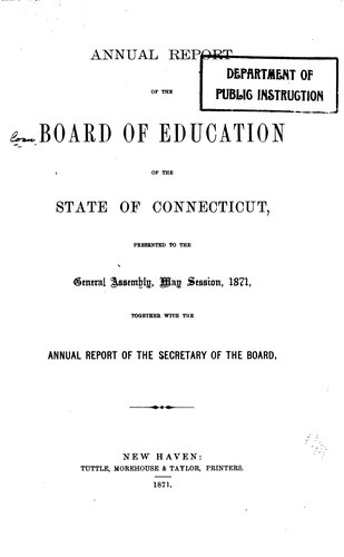 Report of the Board of Education of the State of Connecticut to the Governor: Together with the …