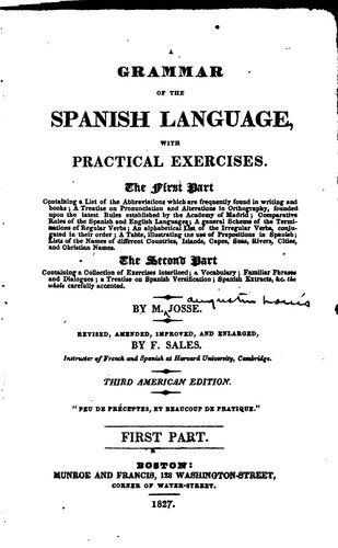 A Grammar of the Spanish Language: With Practical Exercises …