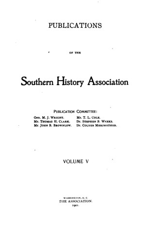 Publications of the Southern History Association …