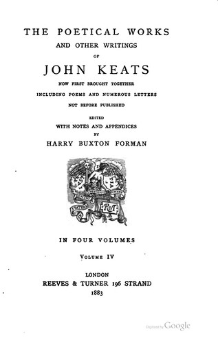 The poetical works and other writings of John Keats