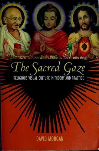 The sacred gaze