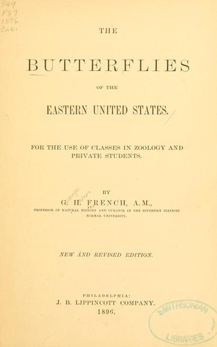 The butterflies of the eastern United States.