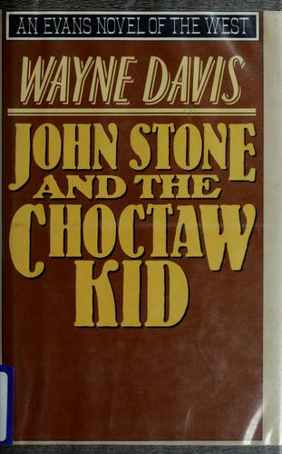John Stone and the Choctaw Kid