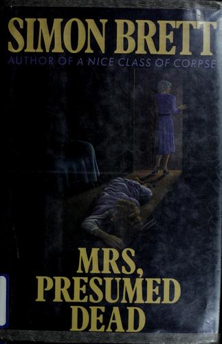 Mrs, presumed dead by Simon Brett
