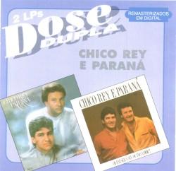 Chico Rey & Paraná - Trinta Dias de Saudade