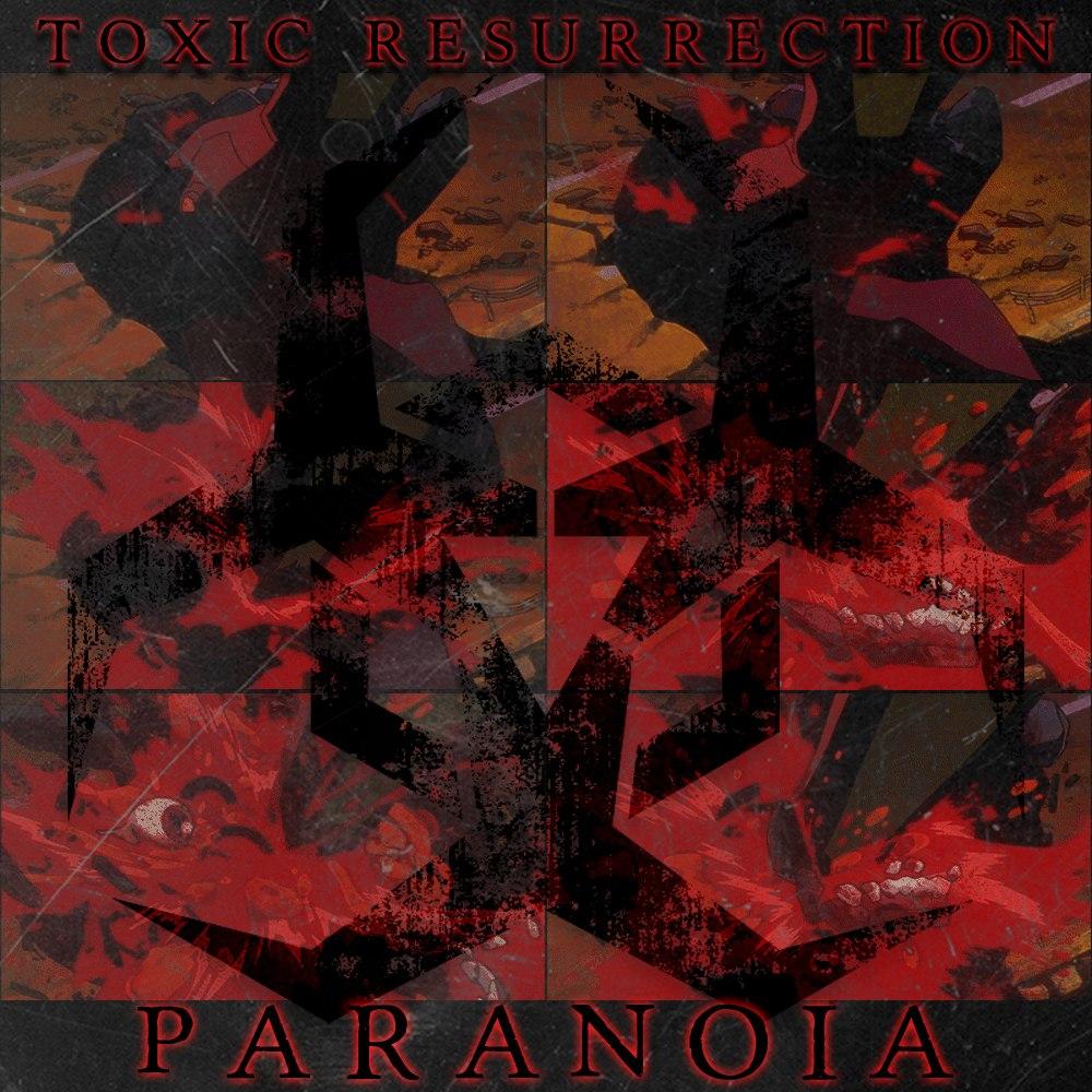 Toxic%20Resurrection [rz348] Toxic Resurrection   Paranoia 2014