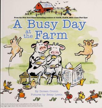 Cover of: A busy day at the farm | Doreen Cronin
