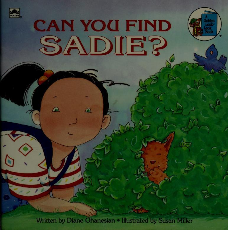 Can You Find Sadie? (Look-Look) by Susan Miller