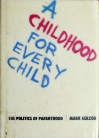 Cover of: A childhood for every child | Mark Gerzon