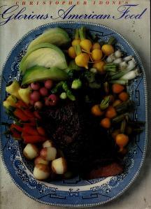 Cover of: Christopher Idone's glorious American food | Christopher Idone