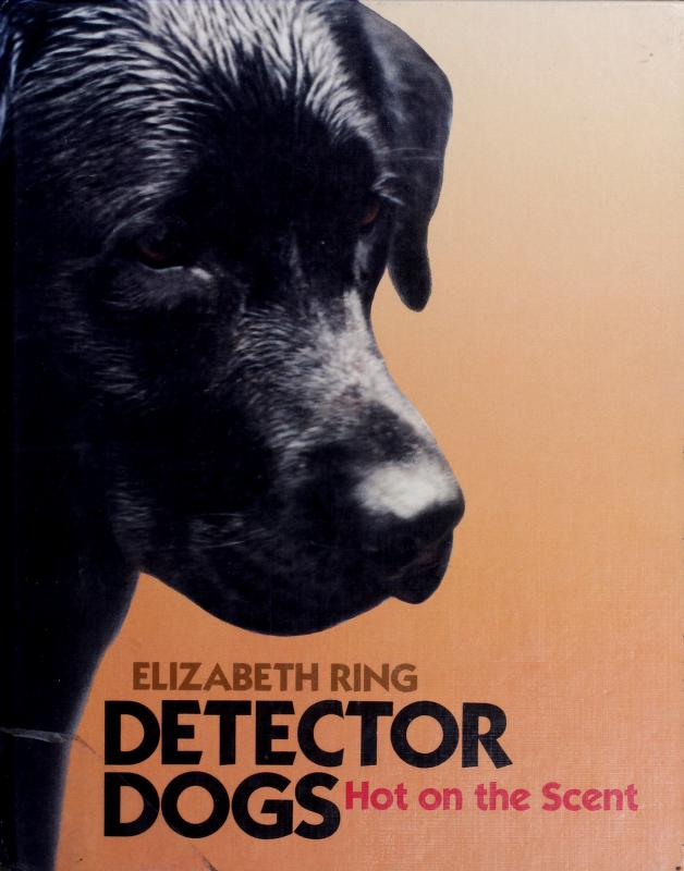 Detector dogs by Elizabeth Ring