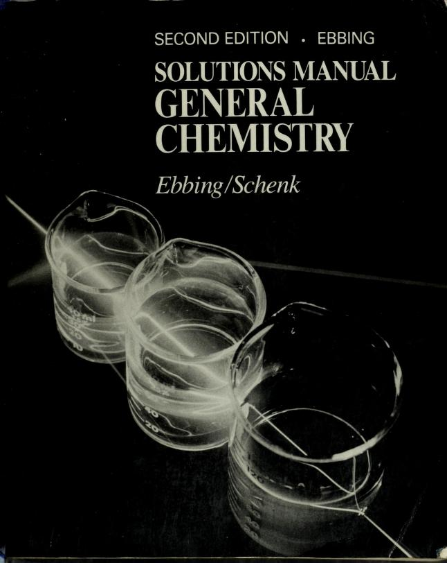 General Chemistry by Darrell D. Ebbing