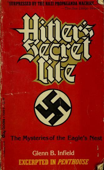 Cover of: Hitler's Secret Life | Glenn B. Infield