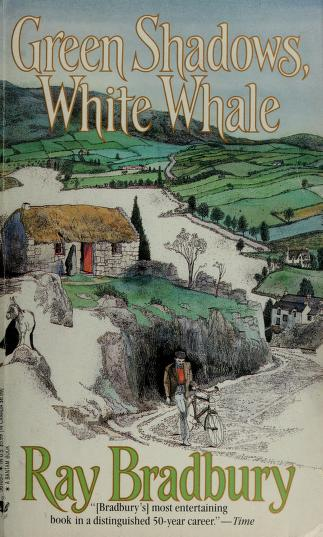 Cover of: Green shadows, white whale   Ray Bradbury