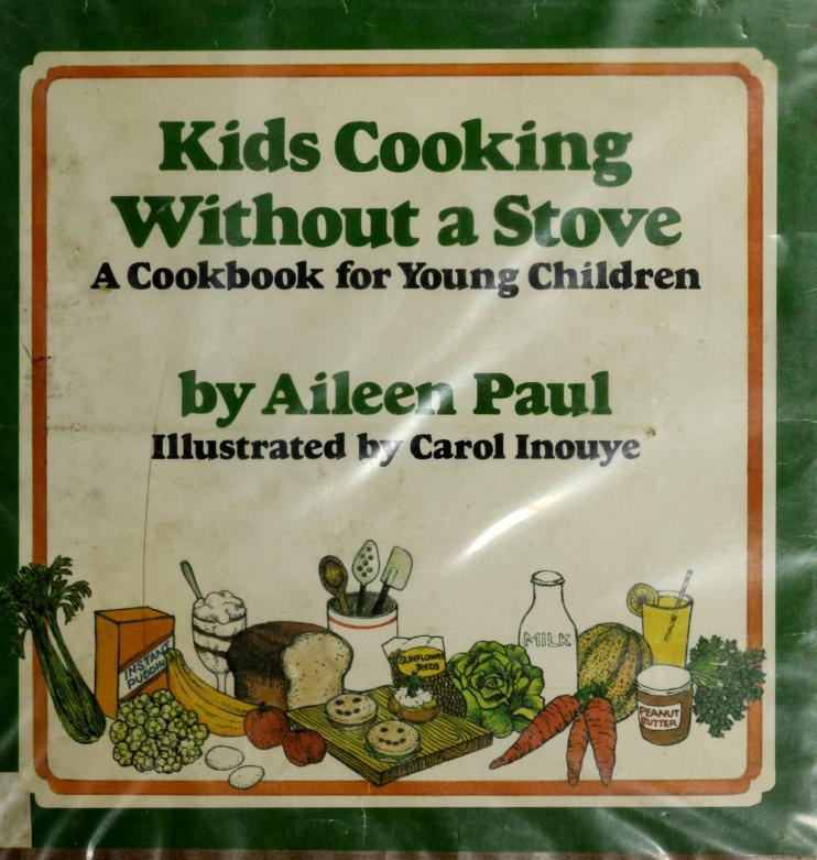 Kids cooking without a stove by Aileen Paul