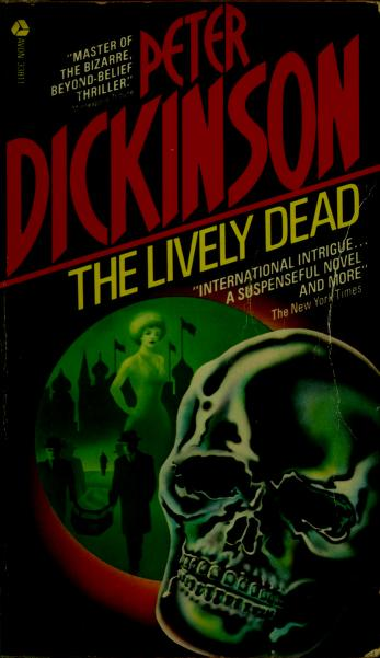 The lively dead by Peter Dickinson