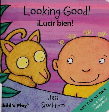 Cover of: Looking good! = | Jessica Stockham