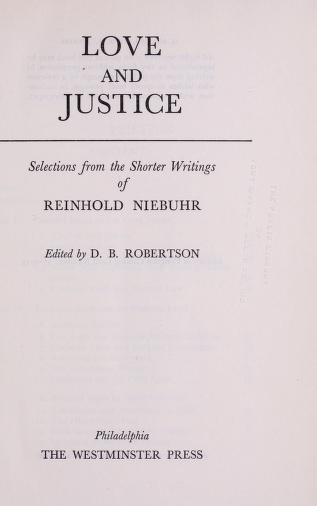 Cover of: Love and justice | Reinhold Niebuhr