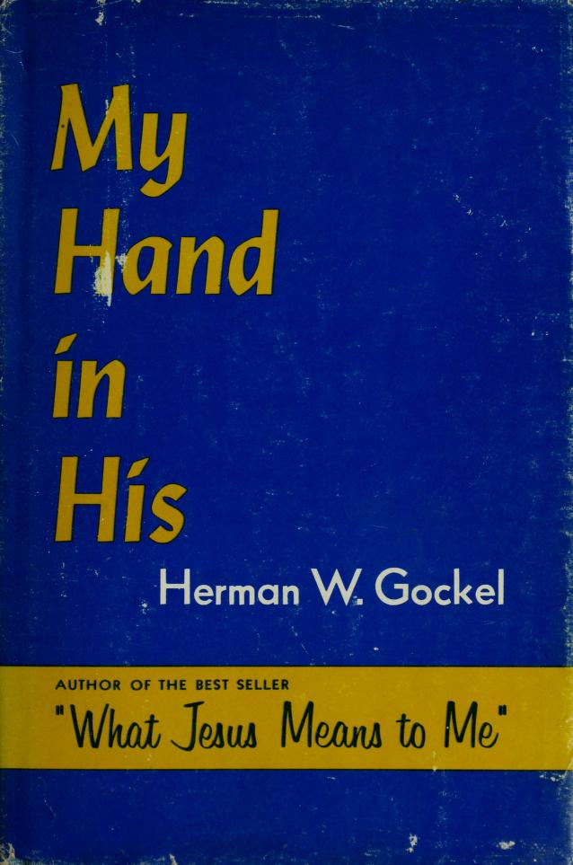 My hand in His by Herman William Gockel