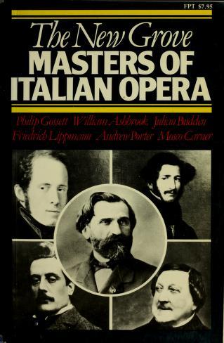 Cover of: The New Grove Masters of Italian Opera | Philip Gossett