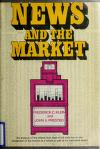 Cover of: News and the market