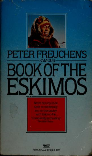 Cover of: Peter Freuchen's Famous Book of the Eskimos | Peter Freuchen