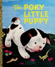 Cover of: The Poky Little Puppy | Janette Sebring Lowrey