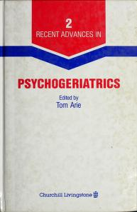 Cover of: Recent Advances in Psychogeriatrics | Tom Arie