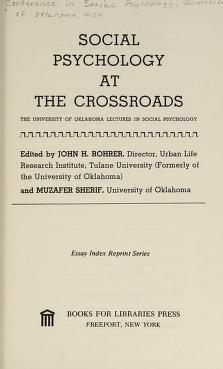 Cover of: Social psychology at the crossroads | Conference in Social Psychology University of Oklahoma 1950.