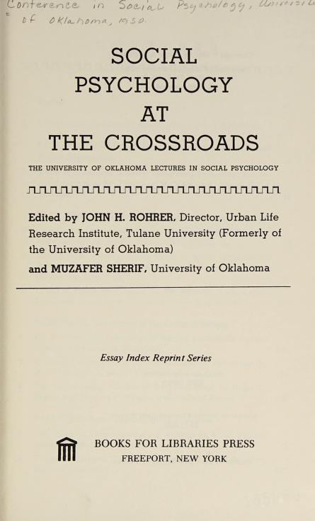 Social psychology at the crossroads by Conference in Social Psychology University of Oklahoma 1950.