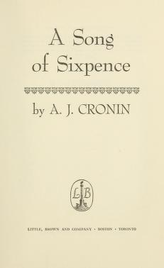 Cover of: A song of sixpence | A. J. Cronin