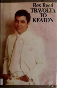 Cover of: Travolta to Keaton | Rex Reed