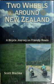 Cover of: Two wheels around New Zealand | Scott Bischke