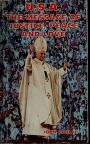 Cover of: U.S.A.--the message of justice, peace and love: pastoral visit of Pope John Paul II, October 1-7, 1979