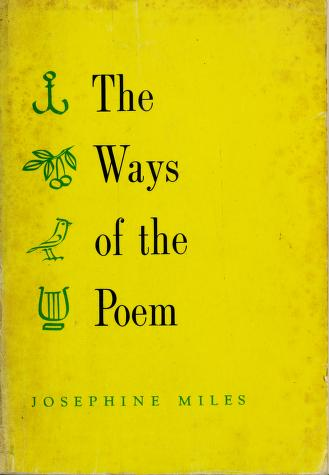 Cover of: The ways of the poem. | Josephine Miles