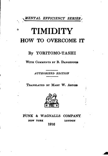 Timidity, how to Overcome it: By Yoritomo-Tashi by Blanchard, Yoritomo -Tashi