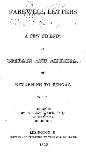 Farewell letters to a few friends in Britain and America by Ward, William