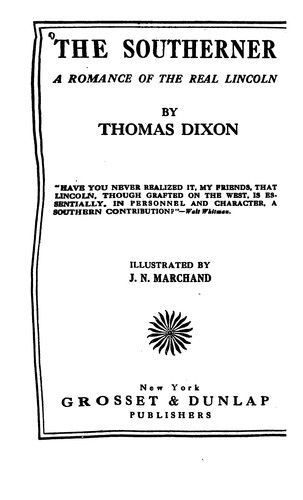 The Southerner by Thomas Dixon Jr.