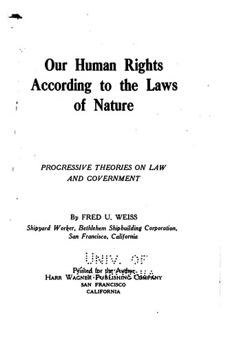 Our human rights according to the laws of nature by Fred U. Weiss